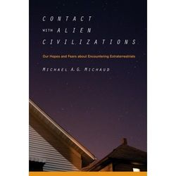 Contact with Alien Civilizations.