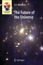 Future of the Universe.